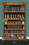 Cover for Hulluna kirjoihin