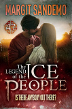 Cover for The Ice People 47 – Is There Anybody Out There?