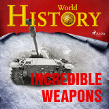 Cover for Incredible Weapons