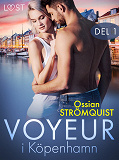 Cover for Voyeur i Köpenhamn del 1 - erotisk novell