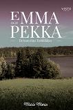 Cover for Emma och Pekka - De kom från Tornedalen