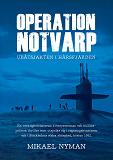Cover for Operation Notvarp - ubåtsjakten i Hårsfjärden