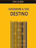 Cover for Hackerare il tuo destino