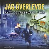 Cover for Jag överlevde nazistinvasionen 1944