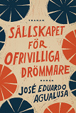 Cover for Sällskapet för ofrivilliga drömmare