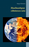 Cover for Maailmanlopun välttämisen taito
