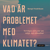 Cover for Vad är problemet med klimatet? Nivå 1 / Lättläst