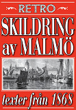 Cover for Skildring av Malmö. Återutgivning av texter från 1868