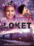 Cover for Anders och Annika tar loket