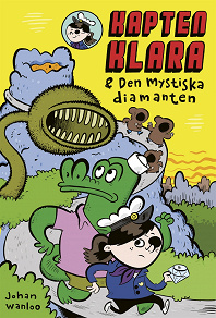Cover for Kapten Klara & den mystiska diamanten