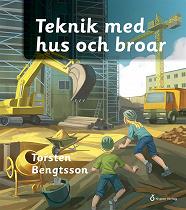 Cover for Teknik med hus och broar