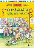 Cover for Riddarskolan. Det stora fusket. Somalisk version