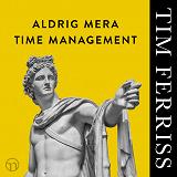 Cover for Aldrig mera time management
