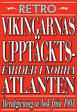 Cover for Vikingarnas upptäcktsfärder i Nordatlantiska hafvet. Återutgivning av text från 1901