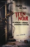 Cover for Teen noir - om mörkret i modern ungdomslitteratur