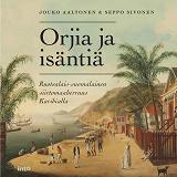 Cover for Orjia ja isäntiä