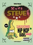 Cover for Kung Steves självlysande hip hop-bibel
