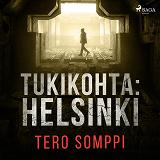 Cover for Tukikohta: Helsinki