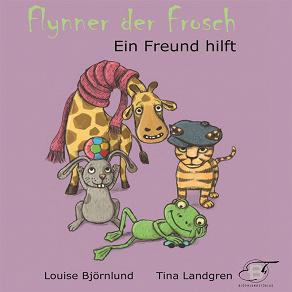 Cover for Flynner der Frosch : Ein Freund hilft