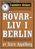 Cover for 5-minuters deckare. Rövarliv i Berlin. Återutgivning av text från 1935