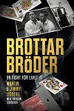 Cover for Brottarbröder : En fight för livet