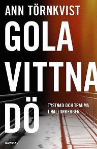 Cover for Gola, vittna, dö