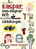 Cover for Kaspar, Atom-Ragnar och gäddkungen