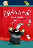 Cover for Granapor gillar magi, förresten