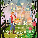 Cover for The Gardener and the Noble Family