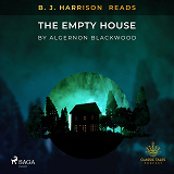 Cover for B. J. Harrison Reads The Empty House