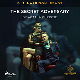 Cover for B. J. Harrison Reads The Secret Adversary