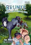 Cover for Brunte : Hästen som bajsar på barn
