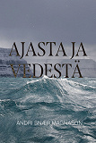 Cover for Ajasta ja vedestä
