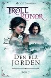 Cover for Trollrunor 7 – Den blå jorden