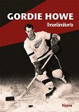 Cover for Gordie Howe