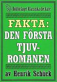 Cover for Faktabok: Den första tjuvromanen. Återutgivning av historik från 1923