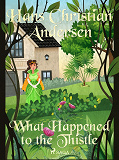 Cover for What Happened to the Thistle
