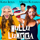 Cover for Hullu luokka