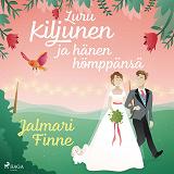 Cover for Luru Kiljunen ja hänen hömppänsä