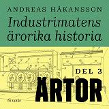 Cover for Industrimatens ärorika historia: Ärtor