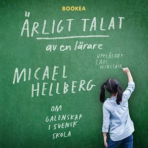 Cover for Ärligt talat av en lärare