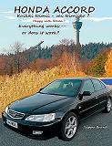Cover for Honda Accord: Kaikki toimii - vai toimiiko?