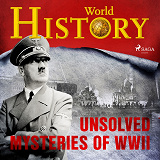 Cover for Unsolved Mysteries of WWII