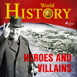 Cover for Heroes and Villains