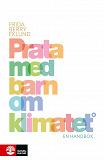 Cover for Prata med barn om klimatet : En handbok
