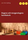 Cover for Dagens och morgondagens kemiteknik