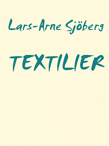 Cover for TEXTILIER: IDAG OCH I MORGON