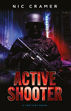 Cover for Active Shooter : A Tom Cody novel