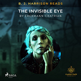 Cover for B. J. Harrison Reads The Invisible Eye