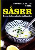 Cover for Såser, röror, krämer, fonder & klassiker : Frederik Zäll´s bästa